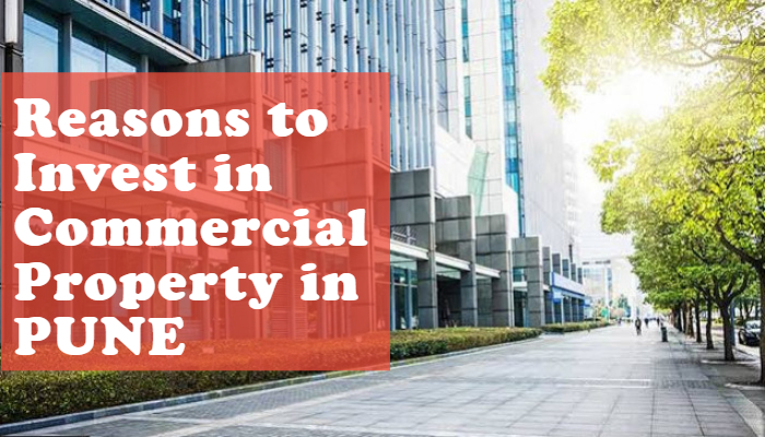 Reasons to Invest in Commercial Property in PUNE